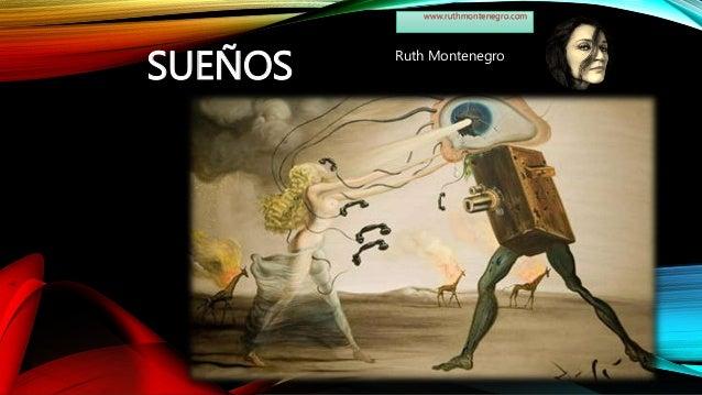 SUEÑOS Ruth Montenegro www.ruthmontenegro.com