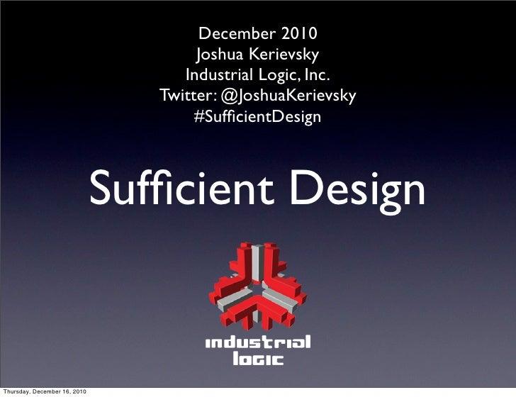 Sufficient Design