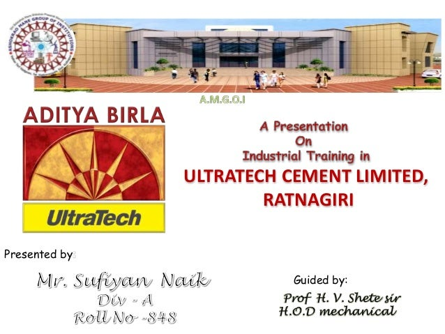 Ultratech Cement Bag : Presentation on industrial training in ultratech cement