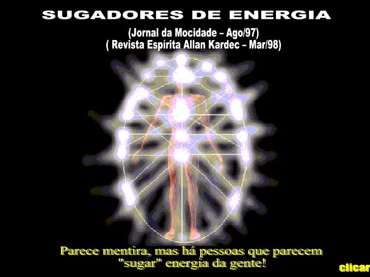 Sugadores de energias