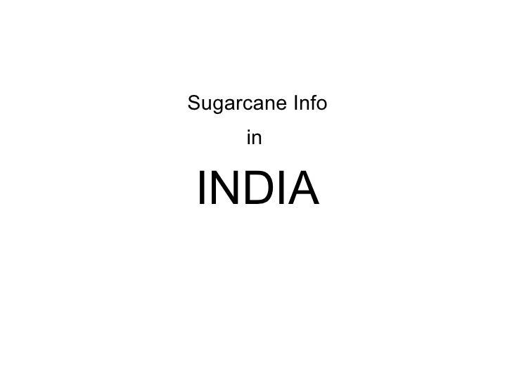 Sugarcane Info in  INDIA