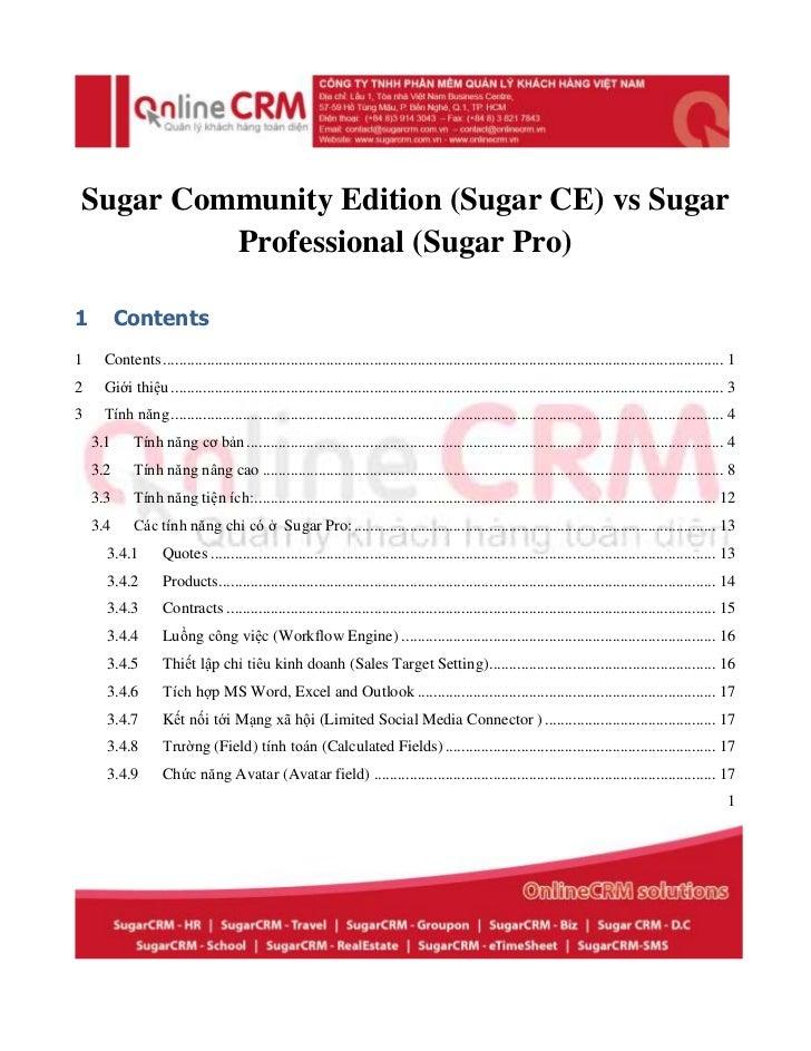 Sugar Community Edition (Sugar CE) vs Sugar         Professional (Sugar Pro)1         Contents1    Contents .................