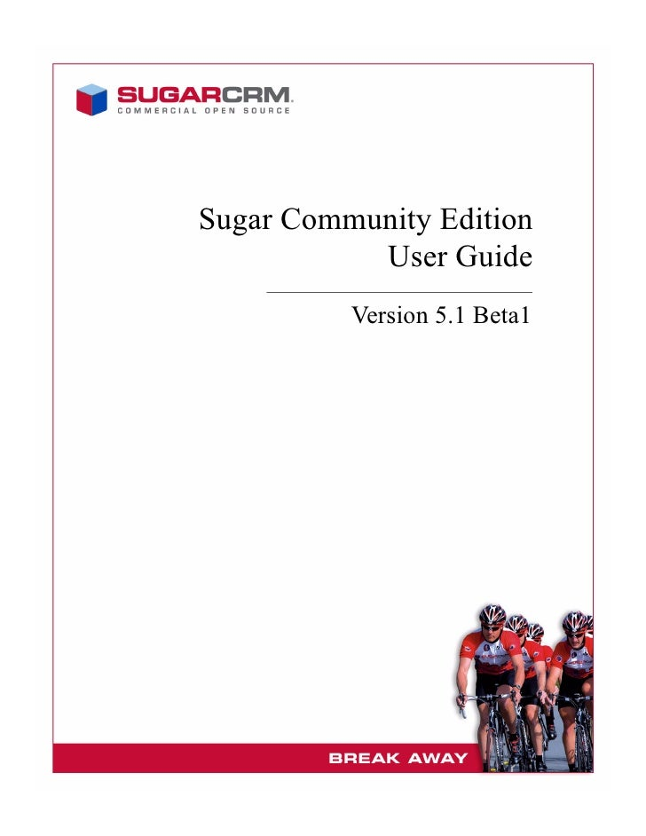 Sugar Community Edition            User Guide           Version 5.1 Beta1