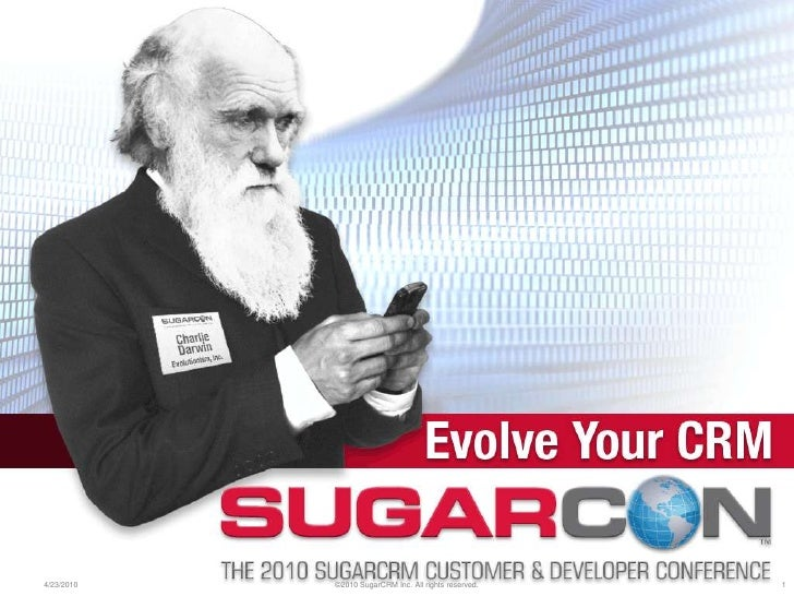 SugarCon 2010 - Sugar as a Business Application Framework