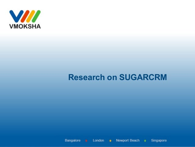 Research on SUGARCRM