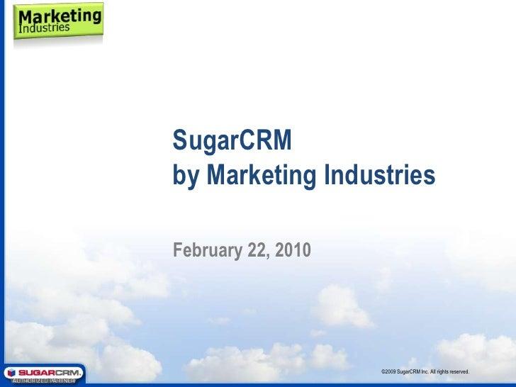 Sugar Crm Marketing Industries Presentation - 0 Overview