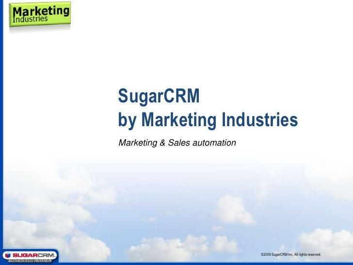 Sugar Crm Marketing Industries Presentation   1 Marketing Automation