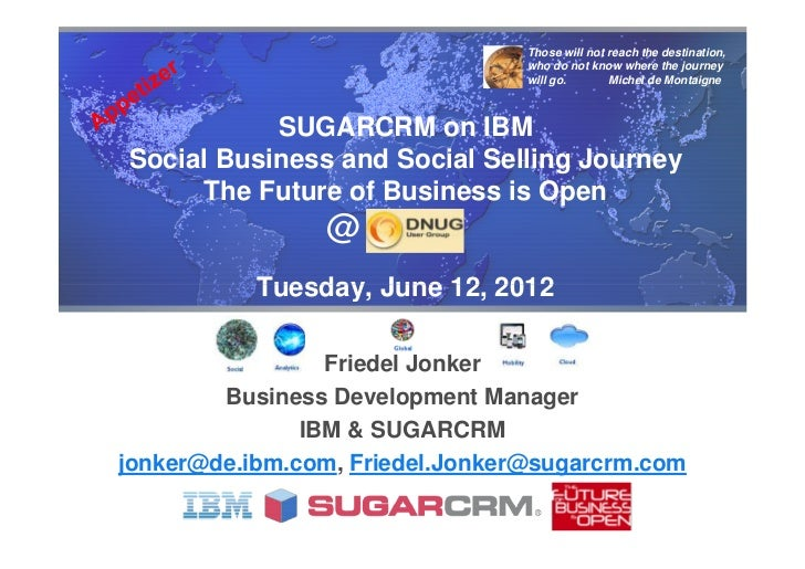 Sugarcrm on ibm social business and social selling journey dnug appetizer