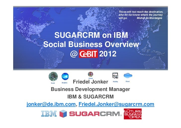 Sugarcrm on ibm social business overview at ce bit 2012