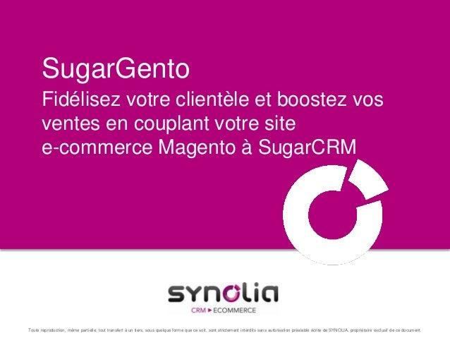 Sugargento : Module Magento pour SugarCRM
