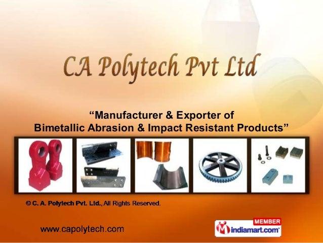 Sugar Milling Machinery by CA Polytech Pvt. Ltd., Ghaziabad