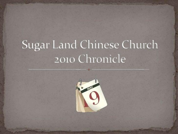 Sugar Land Chinese Church 2010 Chronicle 1