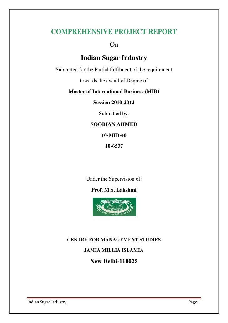 COMPREHENSIVE PROJECT REPORT                                         On                             Indian Sugar Industry ...