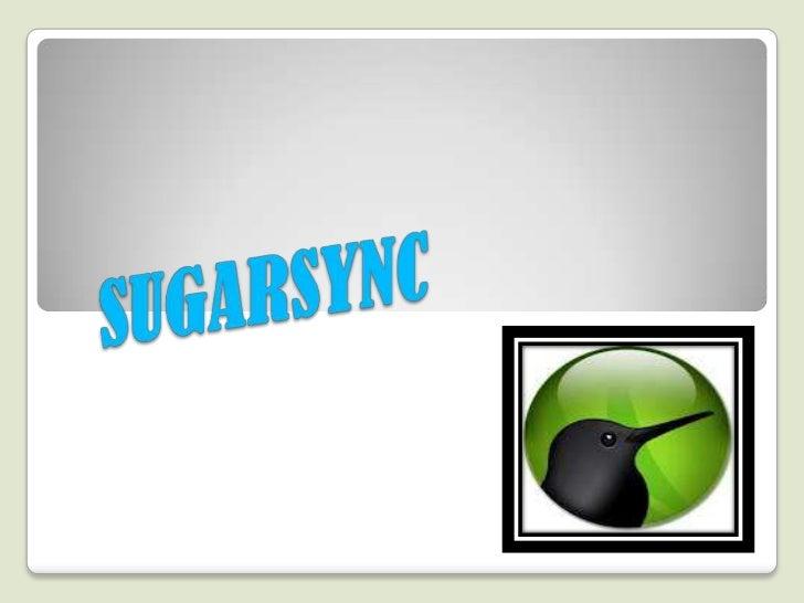 SUGARSYNC    es un servicio que activamente sincroniza archivos    entre ordenadores y otros dispositivos para el archivo...