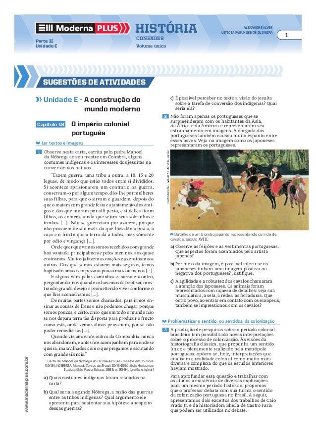 Moderna plus história alexandre alves letícia fagundes de oliveira 1 conexões Volume único www.modernaplus.com.br Parte II...