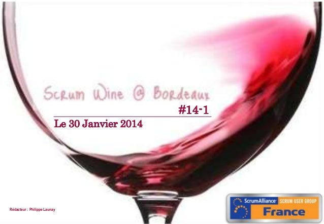 #14-1 Le 30 Janvier 2014  Rédacteur : Philippe Launay 1  07/09/2010