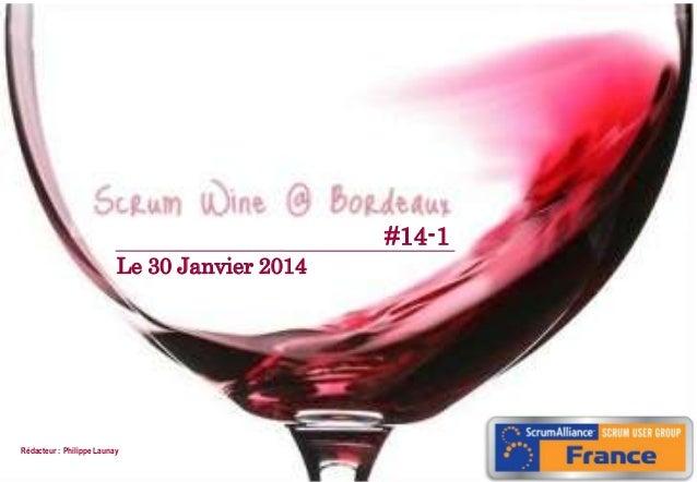 Scrum Wine @ Bordeaux #14.1