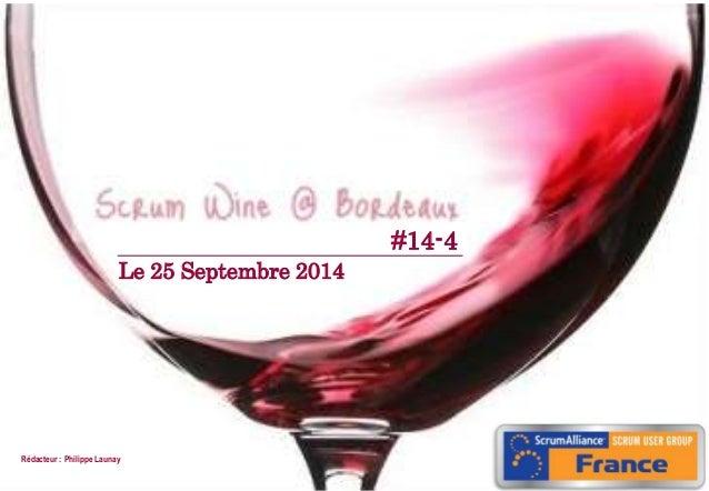 07/09/20101 Le 25 Septembre 2014 Rédacteur : Philippe Launay #14-4