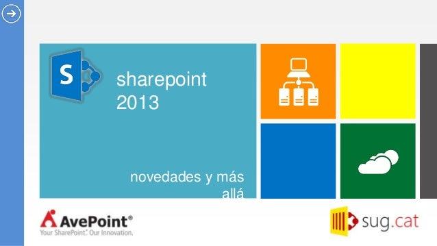 sharepoint2013 novedades y más             allá