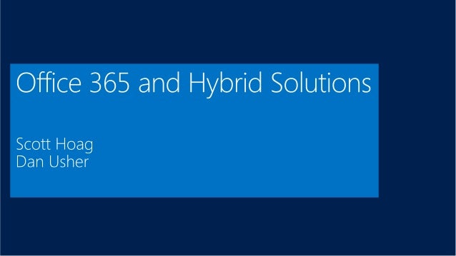 2013-09-12 - SUGDC - Office 365 and Hybrid Solutions