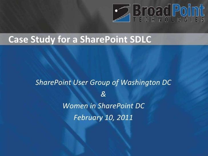 Case Study for a SharePoint SDLC