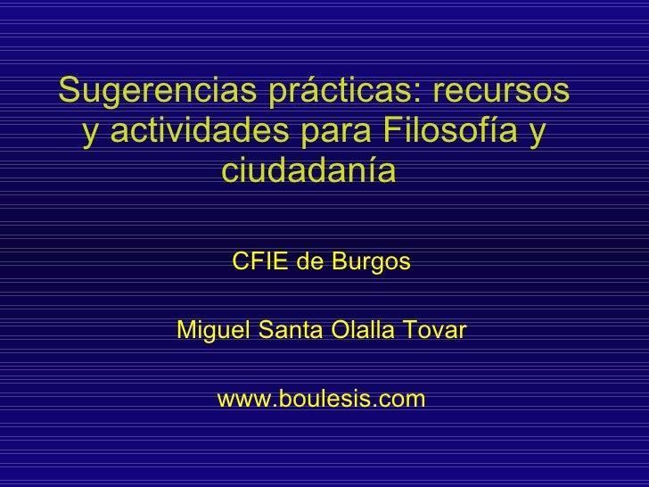 Sugerencias prácticas: recursos y actividades para Filosofía y ciudadanía