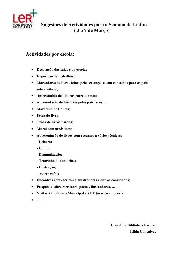 Sugestões de Actividades para a Semana da Leitura                          ( 3 a 7 de Março)    Actividades por escola:   ...