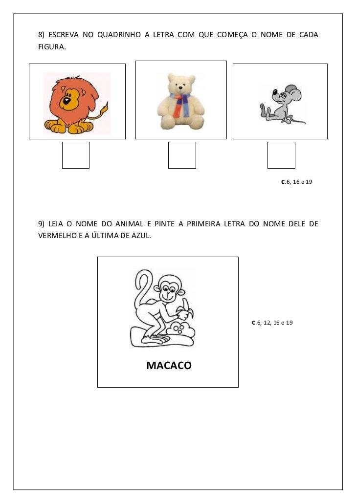 8) ESCREVA NO QUADRINHO A LETRA COM QUE COMEÇA O NOME DE CADAFIGURA.                                                      ...