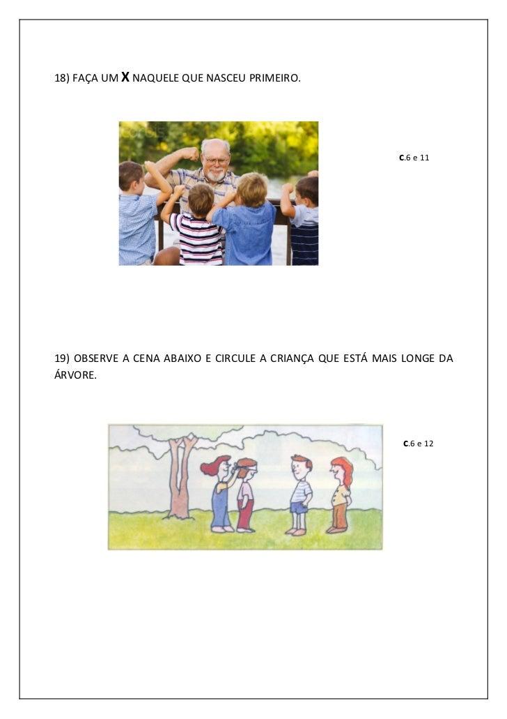 18) FAÇA UM X NAQUELE QUE NASCEU PRIMEIRO.                                                          c.6 e 1119) OBSERVE A ...