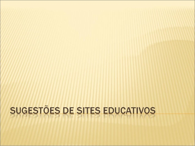 Sugestões de sites educativos