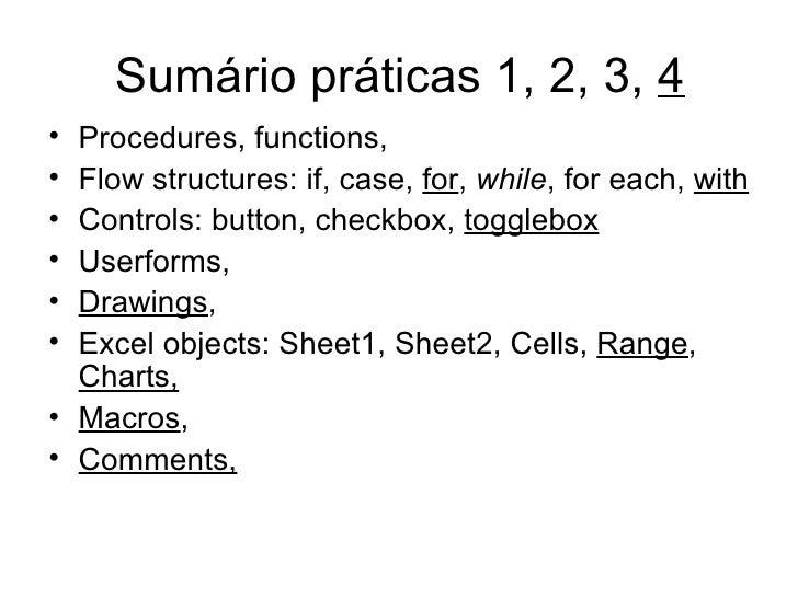 Sumário práticas 1, 2, 3,  4 <ul><li>Procedures, functions, </li></ul><ul><li>Flow structures: if, case,  for ,  while , f...