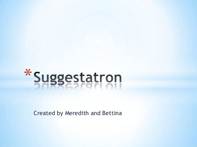 Suggestatron