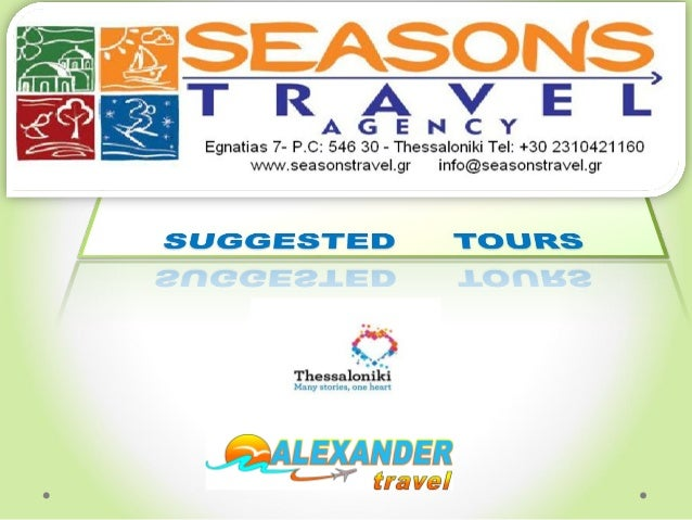INDEXINDEX • Description of Thessaloniki • Half day Thessaloniki city tour (approximately 3 hours) • Half day byzantine Th...