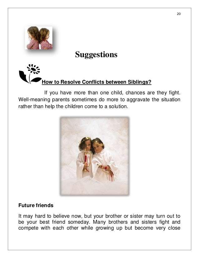 20                        Suggestions          How to Resolve Conflicts between Siblings?            If you have more than...