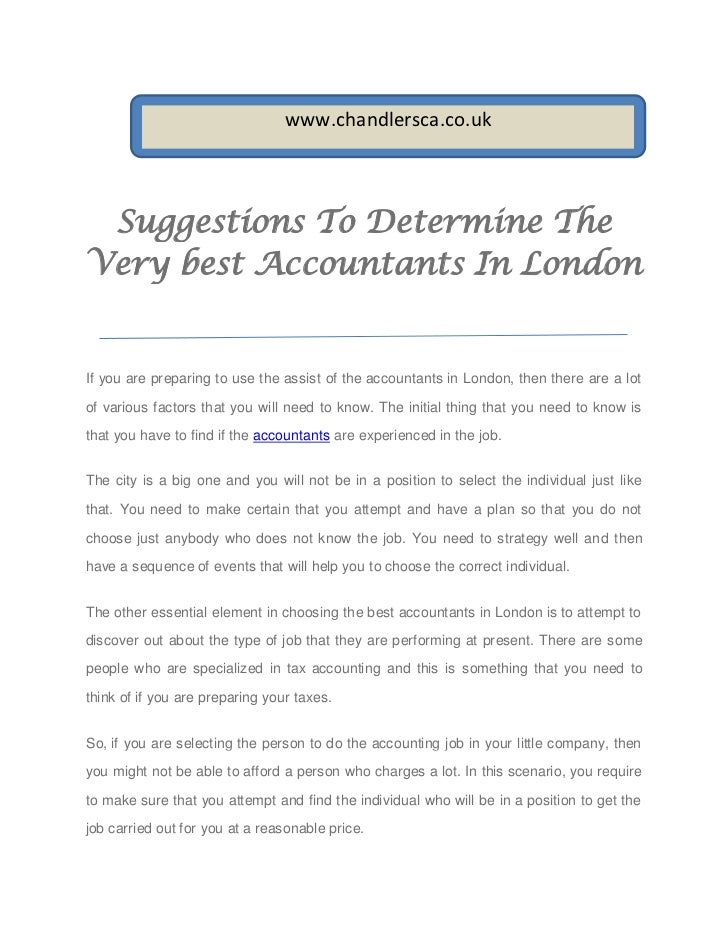 www.chandlersca.co.uk Suggestions To Determine TheVery best Accountants In LondonIf you are preparing to use the assist of...