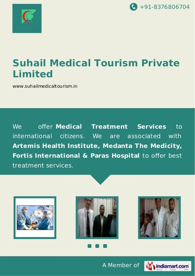 +91-8376806704  Suhail Medical Tourism Private Limited www.suhailmedicaltourism.in  We  offer Medical  international  citiz...