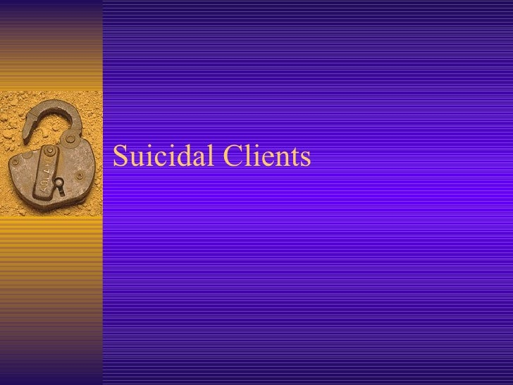 Suicidal Clients
