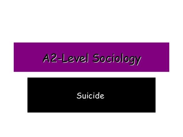 A2-Level Sociology      Suicide
