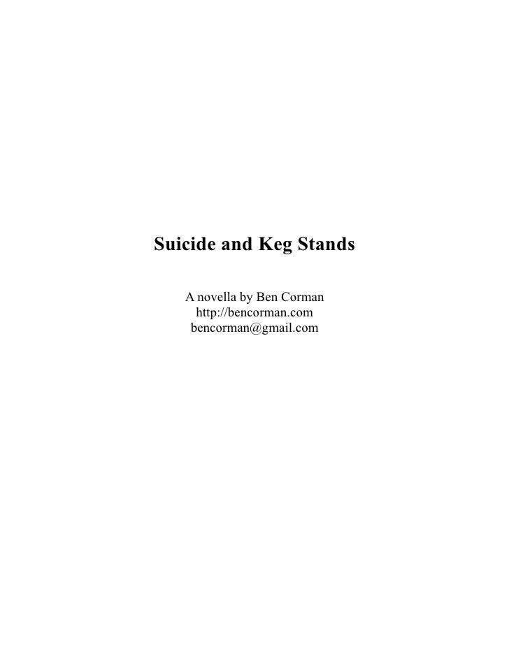 Suicide And Keg Stands