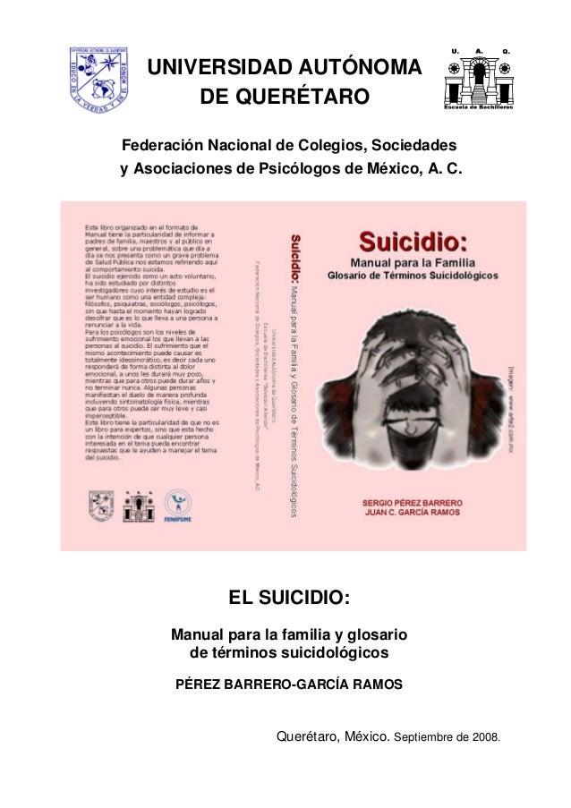 UNIVERSIDAD AUTÓNOMA DE QUERÉTARO Federación Nacional de Colegios, Sociedades y Asociaciones de Psicólogos de México, A. C...