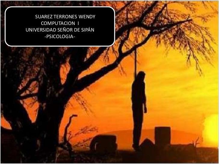 SUAREZ TERRONES WENDY     COMPUTACION IUNIVERSIDAD SEÑOR DE SIPÁN       -PSICOLOGIA-