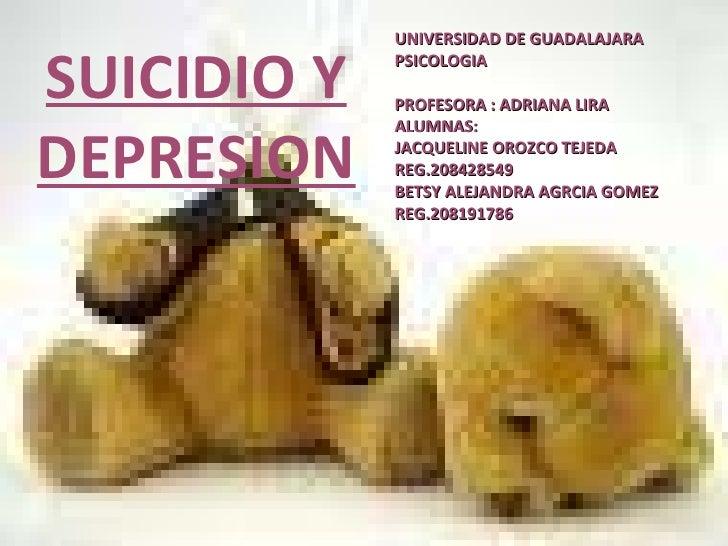 UNIVERSIDAD DE GUADALAJARA PSICOLOGIA PROFESORA : ADRIANA LIRA ALUMNAS: JACQUELINE OROZCO TEJEDA REG.208428549 BETSY ALEJA...