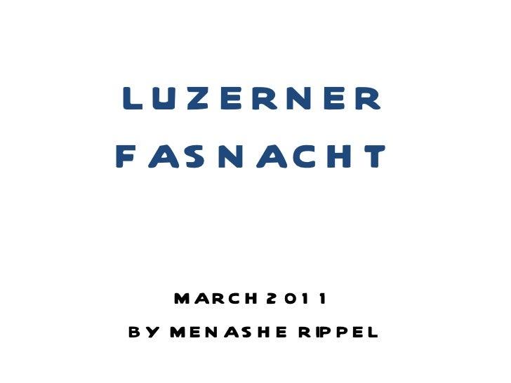Suisse   lucerner fasnacht 2011