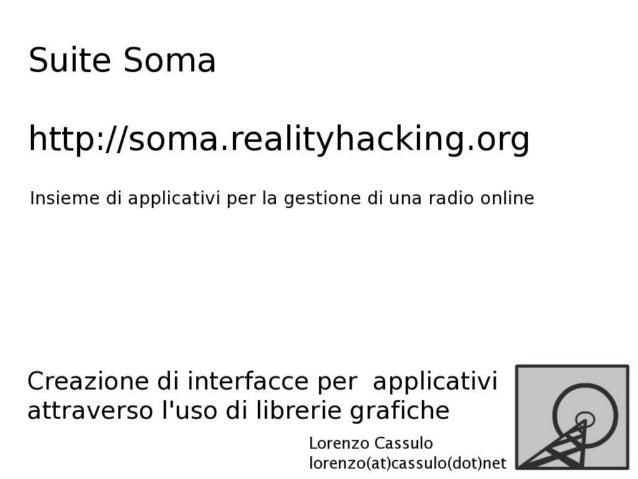Suite Soma - Creazione di interfacce per applicativi attraverso l'uso di librerie grafiche