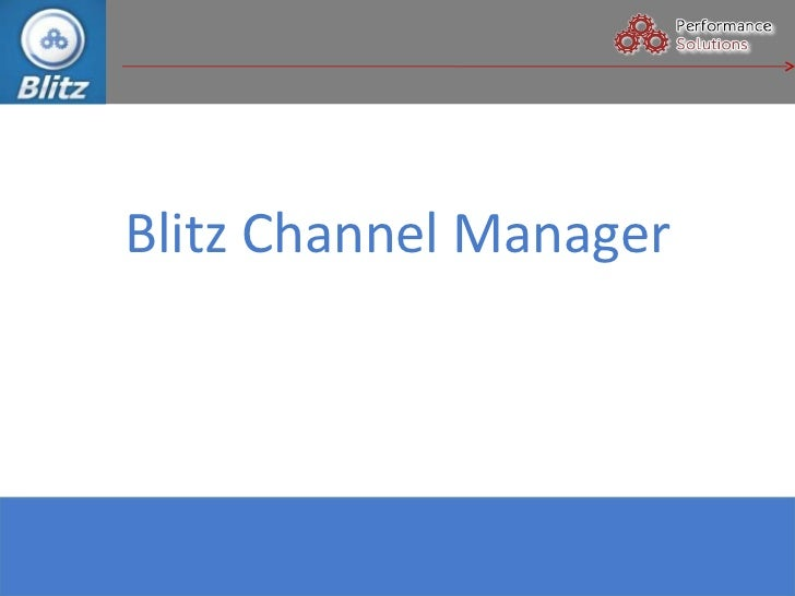 Blitz Channel Manager