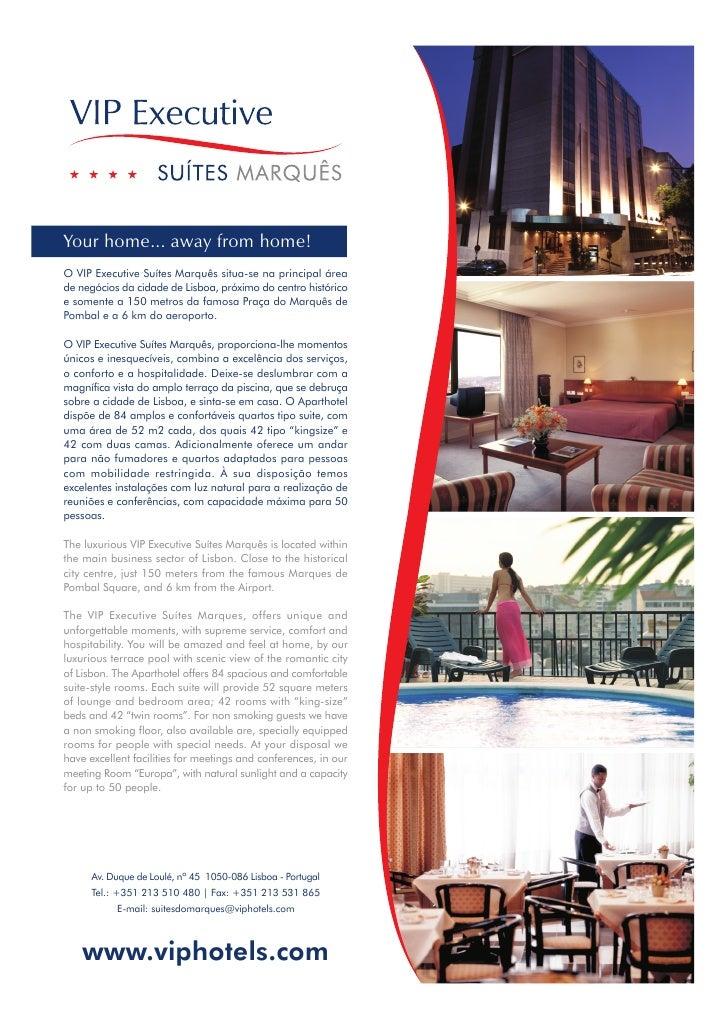 Your home... away from home! O VIP Executive Suítes Marquês situa-se na principal área de negócios da cidade de Lisboa, pr...