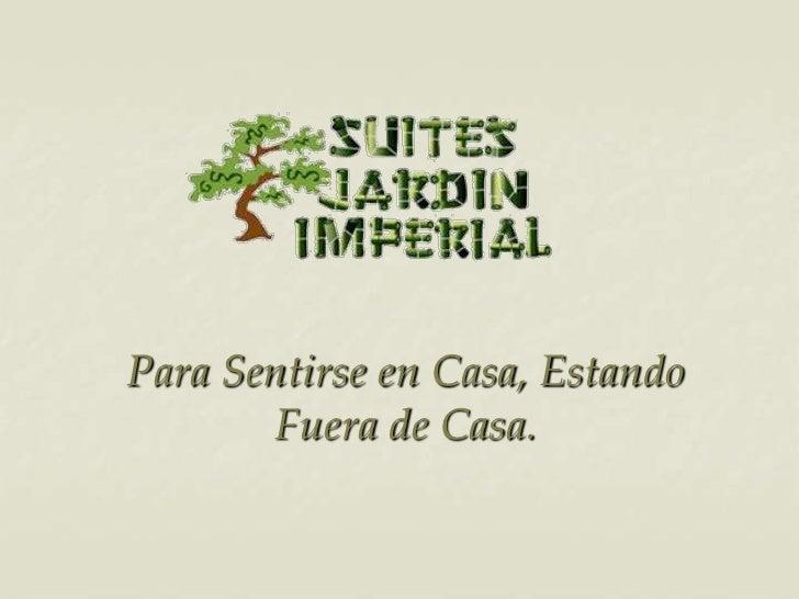 Suites jardín imperial