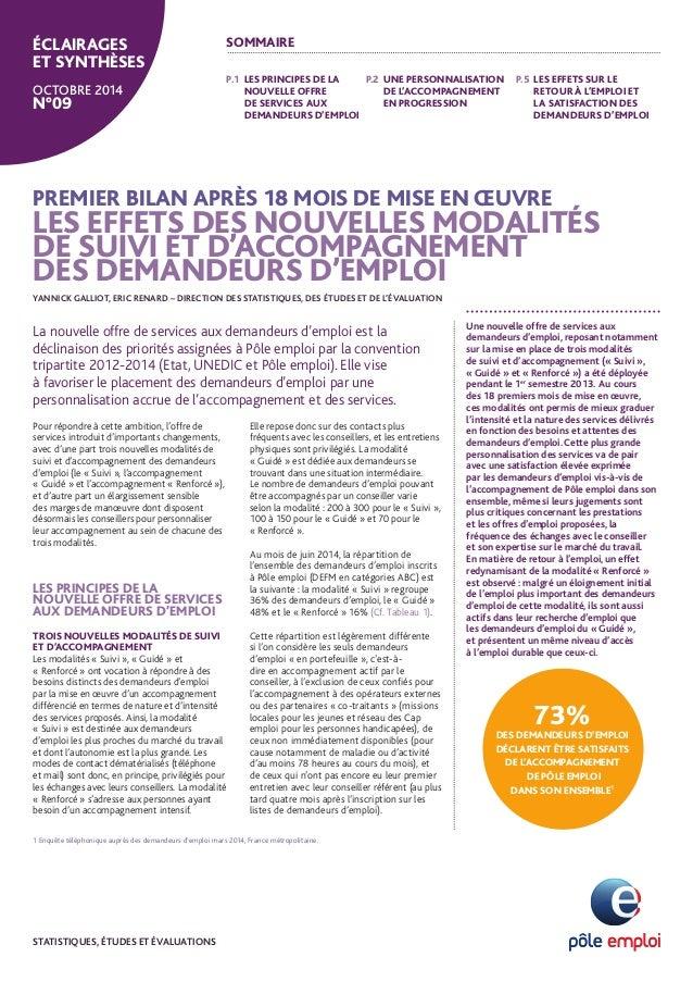 PREMIER BILAN APRÈS 18 MOIS DE MISE EN OEUVRE  LES EFFETS DES NOUVELLES MODALITÉS  DE SUIVI ET D'ACCOMPAGNEMENT  DES DEMAN...