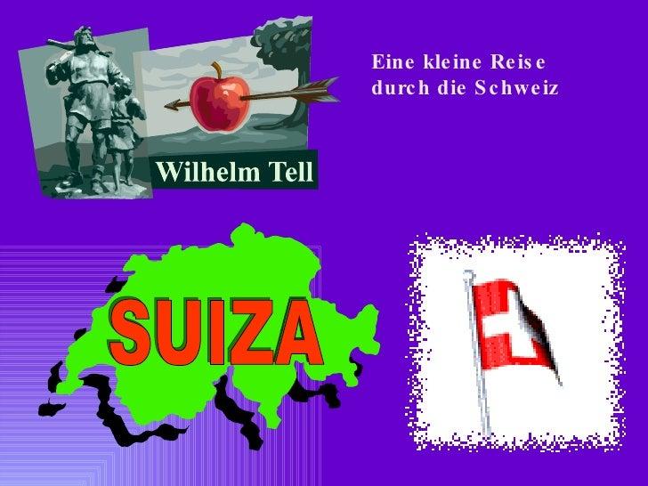 Eine kleine Reise durch die Schweiz SUIZA