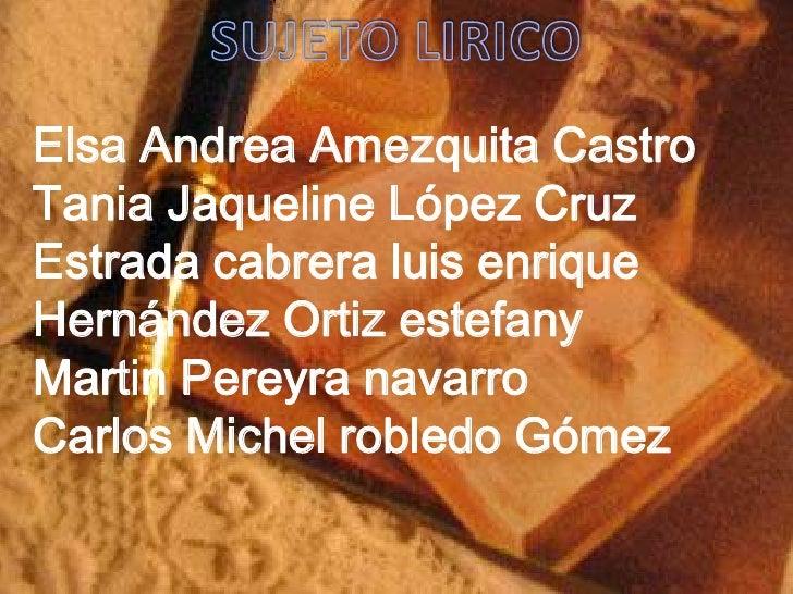 Elsa Andrea Amezquita CastroTania Jaqueline López CruzEstrada cabrera luis enriqueHernández Ortiz estefanyMartin Pereyra n...